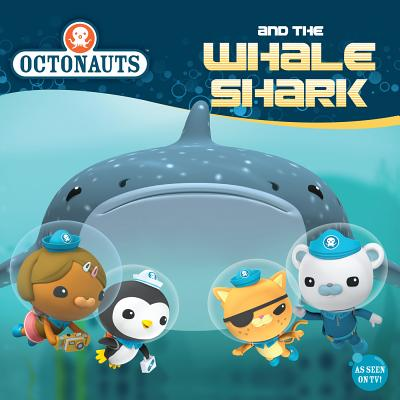 Octonauts and the Whale Shark - Grosset & Dunlap