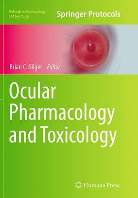 Ocular Pharmacology and Toxicology - Gilger, Brian C (Editor)