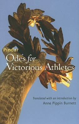 Odes for Victorious Athletes - Pindar, and Burnett, Anne Pippin (Translated by)