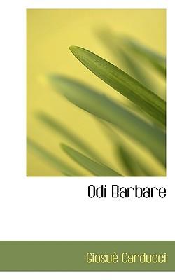 Odi Barbare - Carducci, Giosue