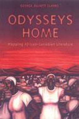 Odysseys Home Mapping African- - Clarke, George Elliott