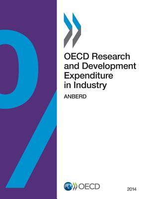 OECD Research and Development Expenditure in Industry 2014: Anberd - Oecd