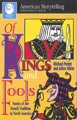 Of Kings and Fools - Parent, Michael, and Olivier, Julien