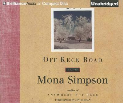 Off Keck Road - Simpson, Mona, and Bean, Joyce (Performed by)
