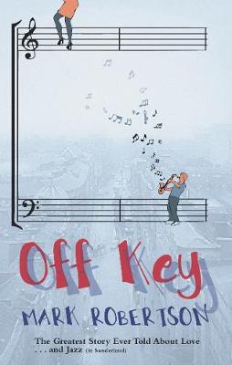 Off Key - Robertson, Mark