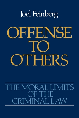 Offense to Others - Feinberg, Joel