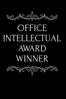 Office Intellectual Award Winner: 110-Page Blank Lined Journal Funny Office Award Great for Coworker, Boss, Manager, Employee Gag Gift Idea - Press, Kudos Media