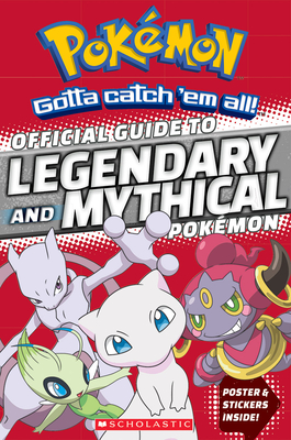 Official Guide to Legendary and Mythical Pokemon - Whitehill, Simcha