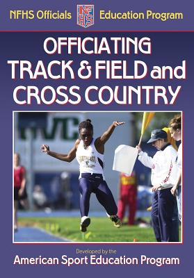 Officiating Track & Field and Cross Country - American Sport Education Program