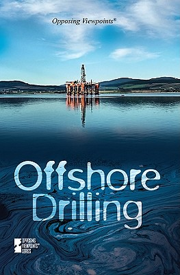 Offshore Drilling - Haerens, Margaret (Editor)