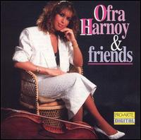 Ofra Harnoy and Friends - Adele Armin (violin); Andrew Dawes (violin); Catherine Wilson (piano); Jeanne Baxtresser (flute); Maureen Forrester (contralto); Michael Dussek (piano); Ofra Harnoy (cello); Orford String Quartet; Patricia Parr (piano); Paul Brodie (saxophone)