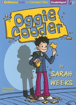Oggie Cooder - Weeks, Sarah, and Dufris, William (Read by)