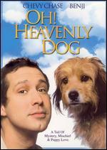Oh, Heavenly Dog!