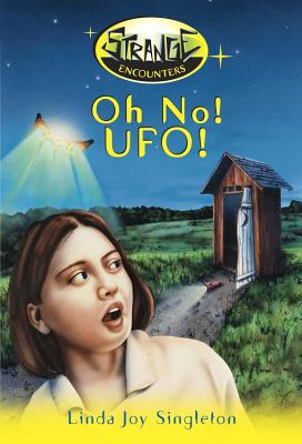 Oh No! UFO! - Singleton, Linda Joy