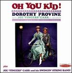"""Oh You Kid! / Joe """"Fingers"""" Carr and His Swingin' String Band!"""