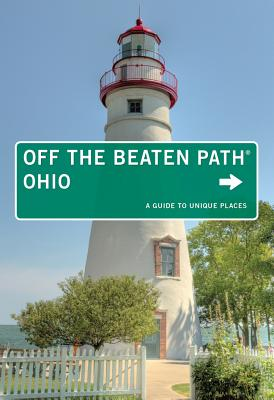 Ohio Off the Beaten Path: A Guide to Unique Places - Finch, Jackie Sheckler