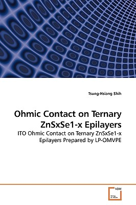 Ohmic Contact on Ternary Znsxse1-X Epilayers - Shih, Tsung-Hsiang