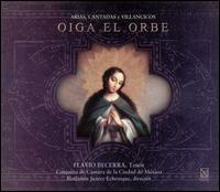 Oiga el orbe - Flavio Becerra (tenor)