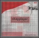 Okayplayer: Truenotes, Vol. 1