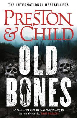 Old Bones - Preston, Douglas, and Child, Lincoln