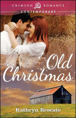Old Christmas - Brocato, Kathryn