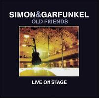Old Friends: Live on Stage [2 CD+DVD Deluxe Edition] - Simon & Garfunkel