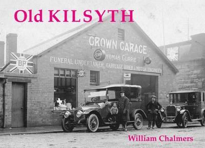 Old Kilsyth - Chalmers, William