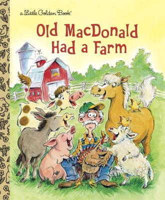 Old MacDonald Had a Farm - Golden Books
