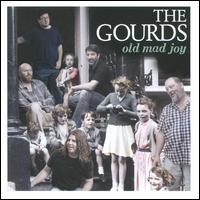 Old Mad Joy - The Gourds