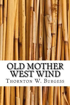 Old Mother West Wind - Burgess, Thornton W
