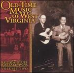 Old-Time Music of West Virginia, Vol. 2: Ballads, Blues and Breakdowns