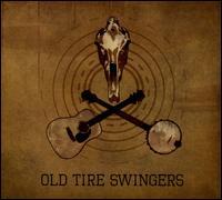 Old Tire Swingers - Old Tire Swingers