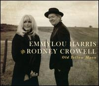 Old Yellow Moon - Emmylou Harris/Rodney Crowell