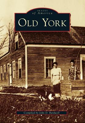 Old York - Bardwell, John D