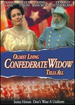 Oldest Living Confederate Widow Tells All - Ken Cameron