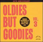 Oldies but Goodies, Vol. 3 [CD]