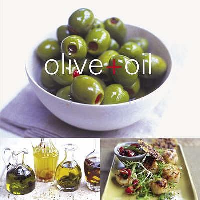 Olive and Oil - McAuley, Jo