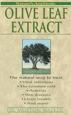 Olive Leaf Extract - Walker, Morton, Dr., D.P.M.