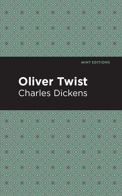 Oliver Twist - Dickens, Charles, and Editions, Mint (Contributions by)