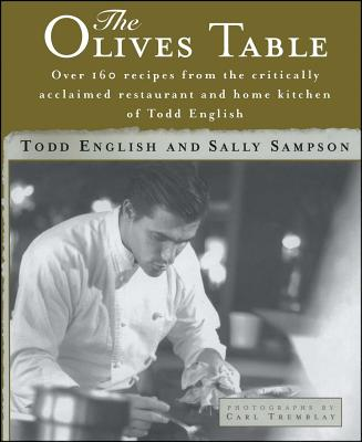Olives Table - English, Todd, and Tremblay, Carl (Photographer)