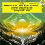 Olivier Messiaen: �clairs sur l'au-del� (Illuminations of the Beyond)
