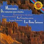 Olivier Messiaen: Des Canyons aux Etoiles; Oiseaux Exotiques; Couleurs de la Cit? Celeste