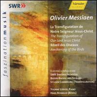 Olivier Messiaen: La Transfiguration de Notre Seigneur J�sus-Christ; R�veil des Oiseaux - Christoph Jung (baritone); Julio Fernandez (tenor); Yvonne Loriod (piano); EuropaChorAkademie (choir, chorus);...