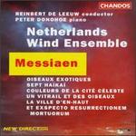 Olivier Messiaen: Oiseaux Exotiques; Sept Haïkaï; Couleurs De La Cité Céleste; Un Vitrail Et Des Oiseaux; etc.