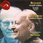 Olivier Messiaen: Turngalila-Symphonie; Un Sourire; Witold Lutoslawski: Concerto for Orchestra