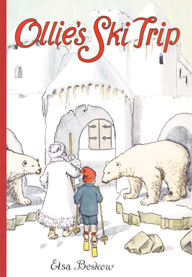 Ollie's Ski Trip - Beskow, Elsa