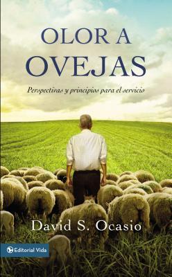 Olor a ovejas: Perspectivas y principios para el servicio - Ocasio, David Samuel