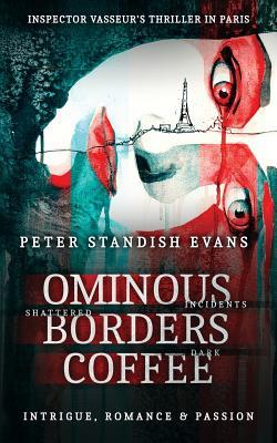 Ominous: Borders: Coffee - Standish Evans, Peter