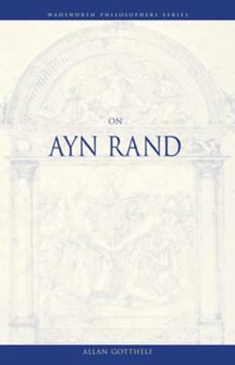 On Ayn Rand - Gotthelf, Allan