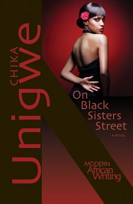 On Black Sisters Street - Unigwe, Chika